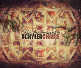 SchylerChaise - The Incomparable