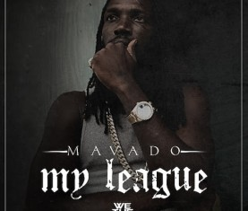 mavado my league