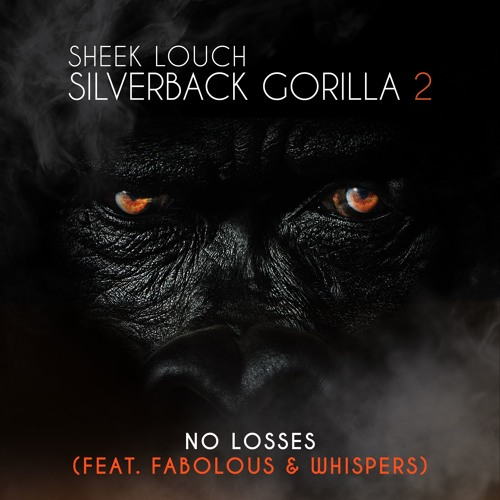 sheek-louch-no-losses-fabolous