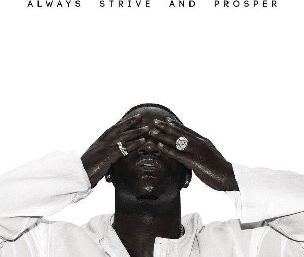 ASAP Ferg Always Strive And Prosper