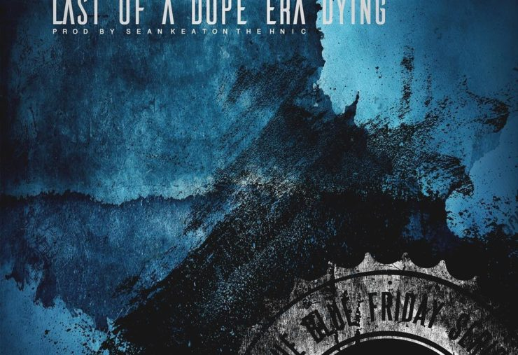 last-of-a-dope-era-dying