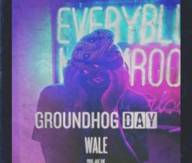 Wale Groundhog Day download