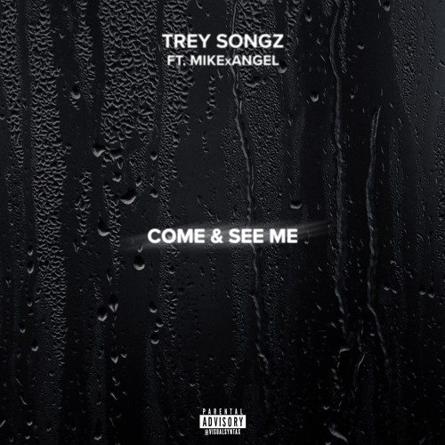 Trey Songz Come And See Me Remix