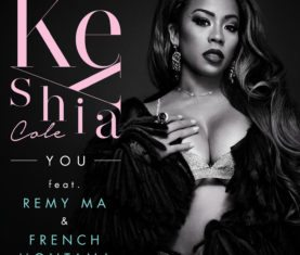 Keyshia Cole You French Montana Remy Ma Download