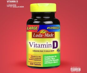 Ludacris Vitamin D Ty Dolla Sign