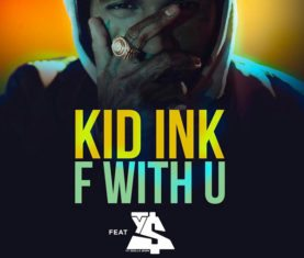 Kid Ink F With U Ty Dolla Sign