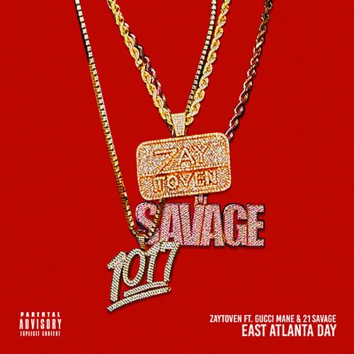 Zaytoven East Atlanta Day Gucci Mane 21 Savage