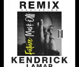 Future Kendrick Lamar Mask Off Remix