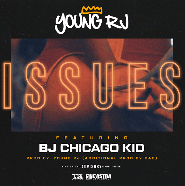 Young RJ Issues BJ The Chicago Kid